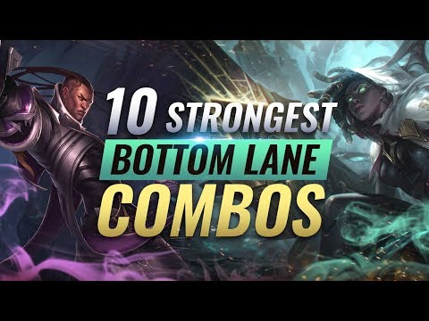 10 STRONGEST Bottom Lane Combos YOU SHOULD ABUSE in League of Legends