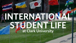 International Students Life at Clark