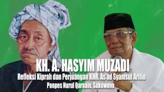 KH Ahmad Hasyim Muzadi  Refleksi Kiprah Dan Perjuangan KHR Asad Syamsul Arifin