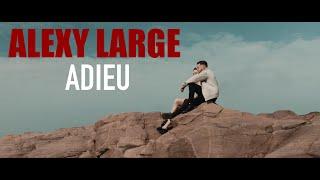 Musik-Video-Miniaturansicht zu Adieu Songtext von Alexy Large
