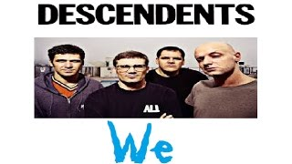 Descendents - We | Lyrics