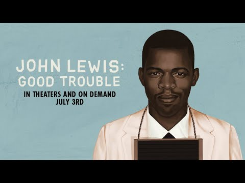 Youtube video still for John Lewis: Good Trouble    A Community Conversation