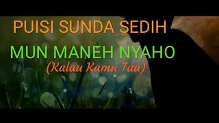 Puisi Sunda Sedih Mun Maneh Nyaho