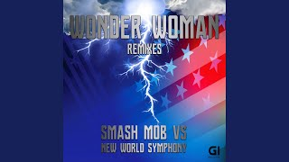 Wonder Woman Theme (Smash Mob Remix)