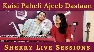Sherry live sessions Ep 1 ft Keshuv Huria (Hindi) - sharanya05