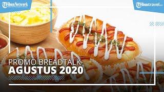 Promo BreadTalk Agustus 2020, Semua Roti Dibanderol Rp 7.500 Terakhir Hari Ini