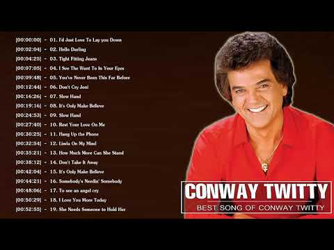 Conway Twitty Greatest Hits 2018 || 100 Conway Twitty songs Playlist || Conway Twitty Best Songs