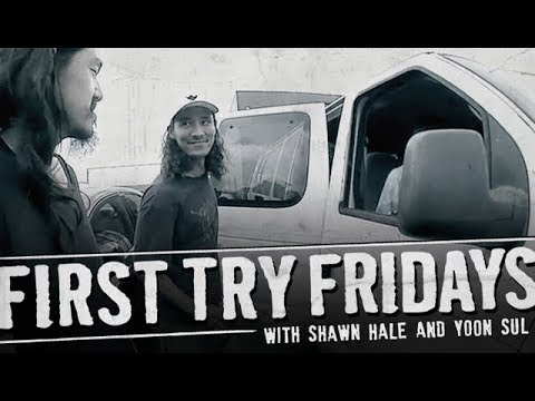 Shawn Hale - First Try Friday