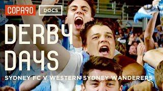 Sydney Derby Days   Creating History In Australia   Sydney FC V Western Sydney Wanderers