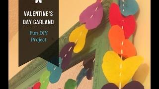 Easy DIY Valentines Felt Heart Garland