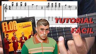 "Tutorial Guitarra ""Flor""   Los Rivera Destino Ft. Bad Bunny"