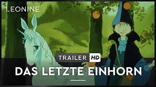 DAS LETZTE EINHORN | Trailer | Deutsch | FSK 0