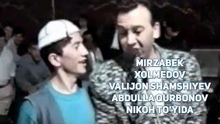 Mirzabek Xolmedov va Valijon Shamshiyev Abdulla Qurbonov nikoh to