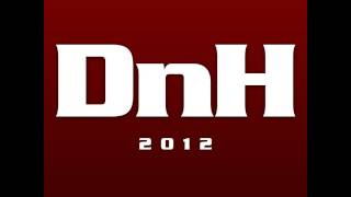 DnH 2012 - Intro & Official Announcement