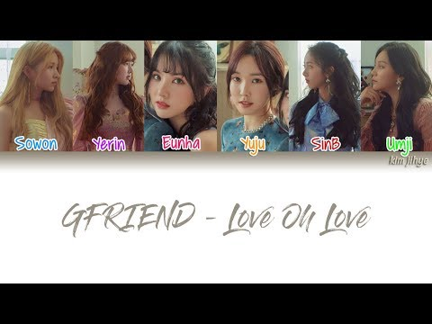 GFRIEND (여자찬구) – Love Oh Love Lyrics (Han|Rom|Eng|COLOR CODED)