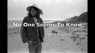 No One Seems To Know   Neil Young | Cover