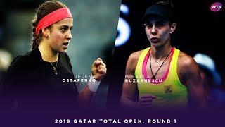 Jelena Ostapenko Vs. Mihaela Buzarnescu | 2019 Qatar Total Open First Round | WTA Highlights
