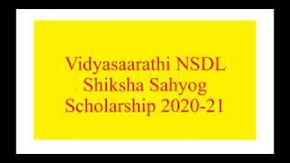 #Vidyasaarathi #NSDLShikshaSahyog #Scholarship2021 #campusconnect