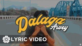 Dalaga - Arvey (Lyrics)