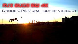 Drone GPS murah MJX BUGS 5W 4K ngebuut | Test kamera