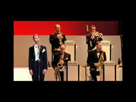 Max Raabe & Palast Orchester -Dort tanzt Lulu-