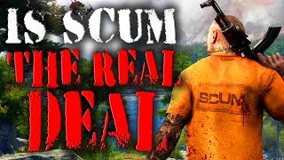 Is SCUM The Real Deal? Or Will It Be Bad?