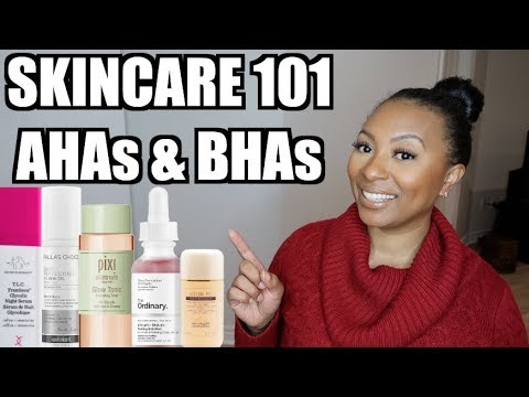 AHA vs.  BHA | Skincare 101 | Chemical Exfoliation, Anti Aging, Texture, Tone