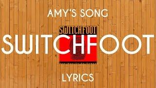 Amy's Song Switchfoot - Lyrics