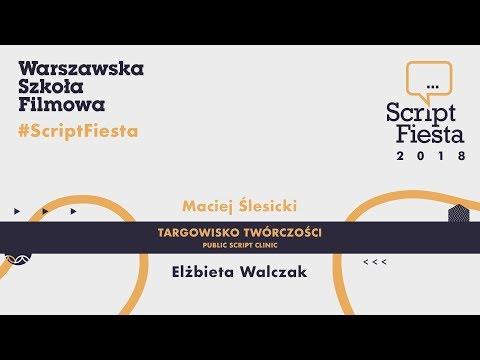 Targowisko twórczości cz. 5 - Elżbieta Walczak | Script Fiesta 2018