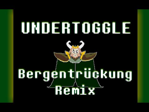 Undertoggle: A Hand For Every Wasted Timeline (AU - Bergentrückung Remix)