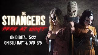 The Strangers: Prey at Night - Trailer - Own it 5/22 on Digital, 6/12 on Blu-ray & DVD