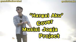 Hargai Aku Armada ( Cover ) - Musisi Jogja Project