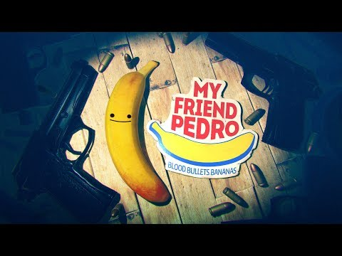 My Friend Pedro - Bananas Trailer thumbnail