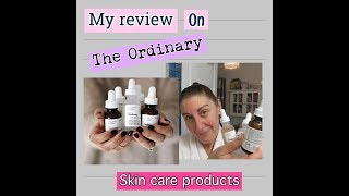 My review on The Ordinary skin products