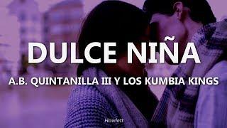 Na Na Na (Dulce Niña) - A.B. Quintanilla III y los Kumbia Kings - Letra