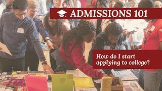 How do I start applying to college? - Freshman Admissions 101