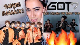 "GOT7 ""YOU CALLING MY NAME"" MV REACTION"
