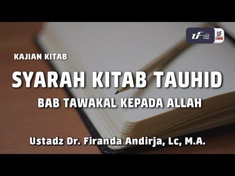 Syarah Kitab Tauhid – Bab Tawakal Kepada Allah