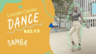 Learn the essential steps of the samba with #DanceBreak from Lincoln Center