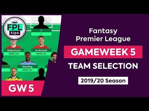 GW5: FPL TEAM SELECTION | Gameweek 5 | Fantasy Premier League Tips 2019/20