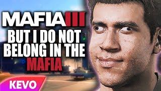 Mafia III but I do not belong in the mafia