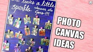 DIY Photo Canvas Ideas!!!