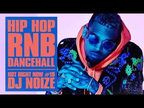 Hot Right Now #19   Urban Club Mix April 2018   New Hip Hop R&B Rap Dancehall Songs   DJ Noize