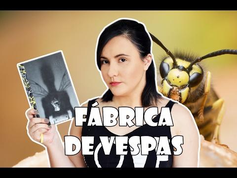 FÁBRICA DE VESPAS | IAIN BANKS