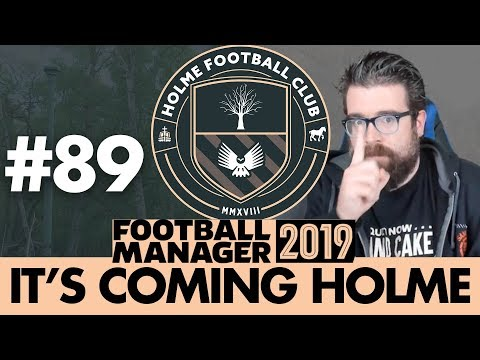 HOLME FC FM19 | Part 89 | SEASON FINALE | Football Manager 2019