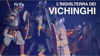(ITA) L'Inghilterra dei Vichinghi: documentario di viaggio