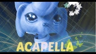 Lps acapella music video (for lpsace)