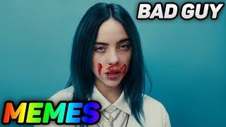 Bad Guy Billie Eilish MEMES (2019)