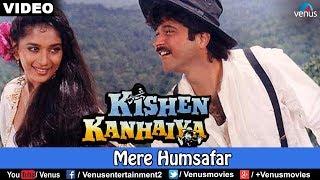Mere Humsafar (Kishen Kanhaiya) - YouTube