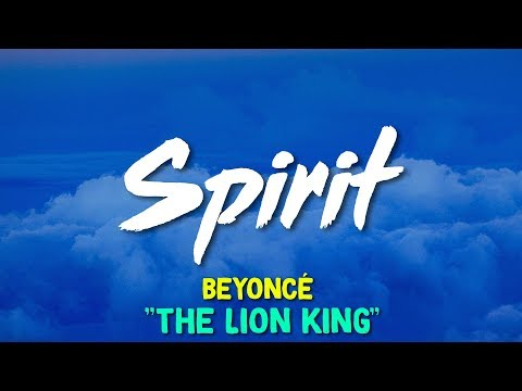 "Beyoncé – Spirit (From Disney's ""The Lion King"") (Lyrics)"